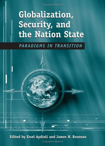 Globalization, Security, And The Nation-State: Paradigms In: Conference on Globalization