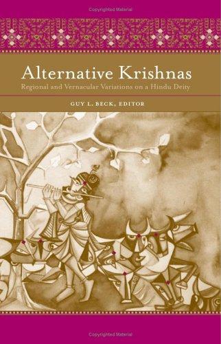 Alternative Krishnas: Regional and Vernacular Variations on a Hindu Deity (Hardback)