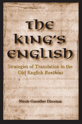 9780791464489: The King's English: Strategies of Translation in the Old English Boethius