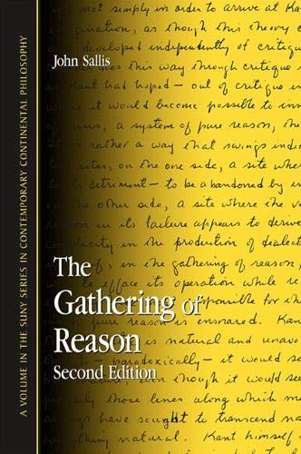 9780791464533: The Gathering Of Reason (SUNY Series In Contemporary Continental Philosophy)