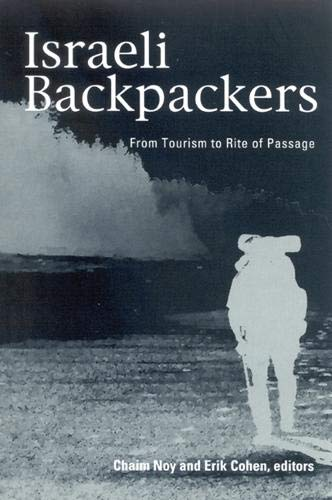 9780791464977: Israeli Backpackers and Their Society: A View From Afar (Suny Series in Israeli Studies)
