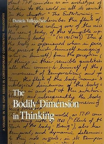 The Bodily Dimension in Thinking (Hardback): Daniela Vallega-Neu