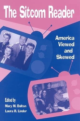 The Sitcom Reader: America Viewed and Skewed