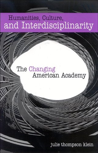 9780791465776: Humanities, Culture, and Interdisciplinarity: The Changing American Academy
