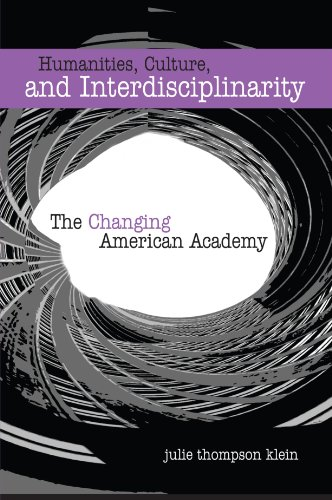 9780791465783: Humanities, Culture, and Interdisciplinarity: The Changing American Academy