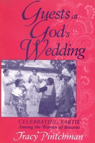 9780791465950: Guests at God's Wedding: Celebrating Kartik among the Women of Benares