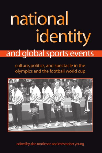 9780791466162: National Identity And Global Sports Events: Culture, Politics, And Spectacle in the Olympics And the Football World Cup