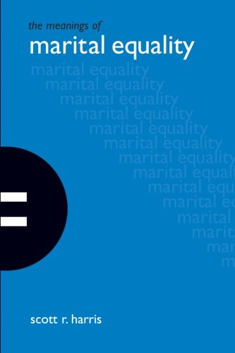9780791466223: The Meanings Of Marital Equality (Suny Series in the Philosophy of the Social Sciences)