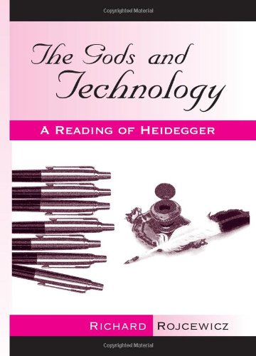 9780791466414: The Gods and Technology: A Reading of Heidegger (SUNY series in Theology and Continental Thought)