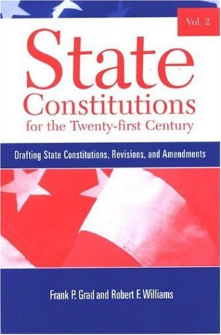 9780791466483: 2: State Constitutions for the Twenty-first Century: Drafting State Constitutions, Revisions, And Amendments (Suny Series in American Constitutionalism)