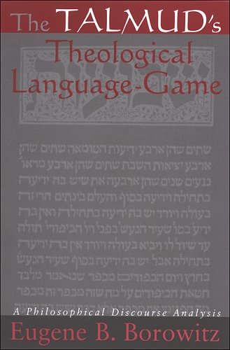 The Talmud's Theological Language-Game [INSCRIBED BY AUTHOR]: Borowitz, Eugene B.