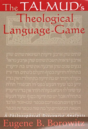 9780791467022: The Talmud's Theological Language-Game: A Philosophical Discourse Analysis (SUNY series in Jewish Philosophy)