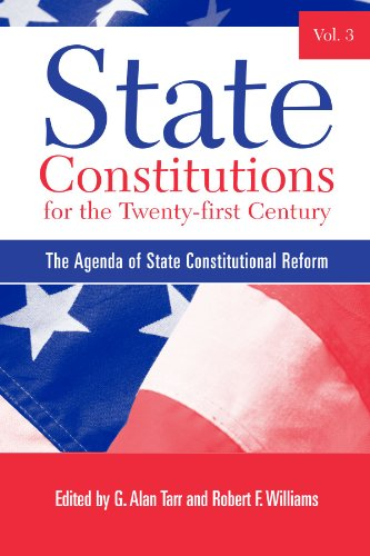 9780791467121: State Constitutions for the Twenty-first Century, Volume 3: The Agenda of State Constitutional Reform (SUNY series in American Constitutionalism)