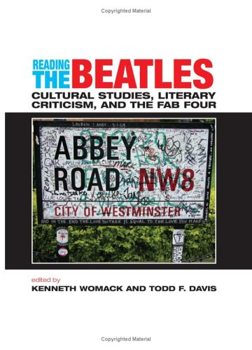 9780791467152: Reading the Beatles: Cultural Studies, Literary Criticism, And the Fab Four