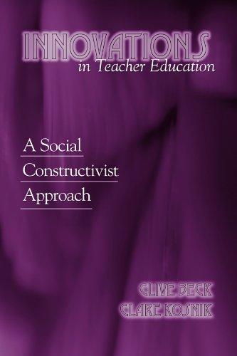 9780791467183: Innovations in Teacher Education: A Social Constructivist Approach (Suny Series, Teacher Preparation and Development)