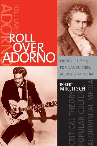 9780791467343: Roll over Adorno: Critical Theory, Popular Culture, Audiovisual Media (S U N Y Series in Postmodern Culture)