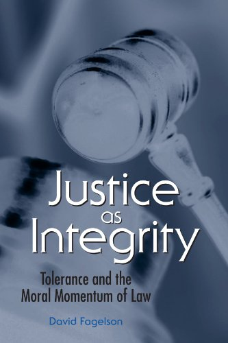 9780791467640: Justice as Integrity: Tolerance and the Moral Momentum of Law (SUNY series in American Constitutionalism)