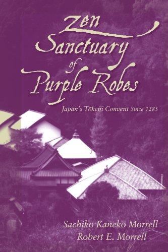 9780791468289: Zen Sanctuary of Purple Robes: Japan's Tokeiji Convent Since 1285