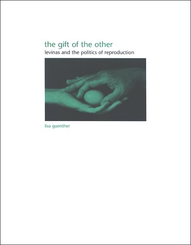 9780791468470: The Gift of the Other: Levinas and the Politics of Reproduction (SUNY Series in Gender Theory)