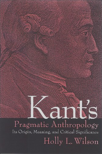 9780791468500: Kant's Pragmatic Anthropology: Its Origin, Meaning, and Critical Significance (Suny Series in Philosophy)