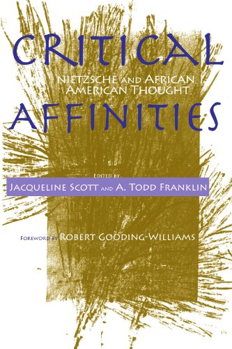 9780791468623: Critical Affinities: Nietzsche and African American Thought (SUNY series, Philosophy and Race)