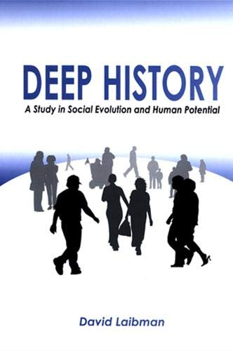9780791469293: Deep History: A Study in Social Evolution and Human Potential (SUNY Series in Radical Social & Political Theory)