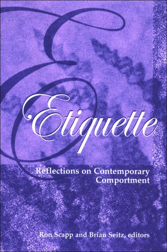 ETIQUETTE (SUNY SERIES, HOT TOPICS: CONTEMPORARY PHILOSOPHY: Unknown