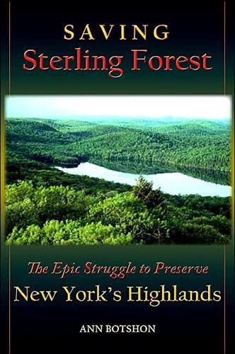 9780791469392: Saving Sterling Forest: The Epic Struggle to Preserve New York's Highlands