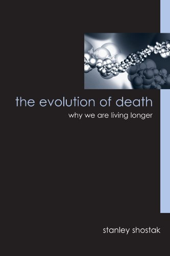 9780791469460: The Evolution of Death: Why We Are Living Longer (Suny Series in Philosophy and Biology)