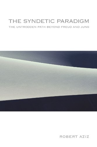 9780791469828: The Syndetic Paradigm: The Untrodden Path Beyond Freud and Jung