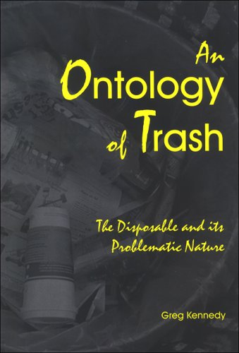 9780791469934: An Ontology of Trash: The Disposable and Its Problematic Nature