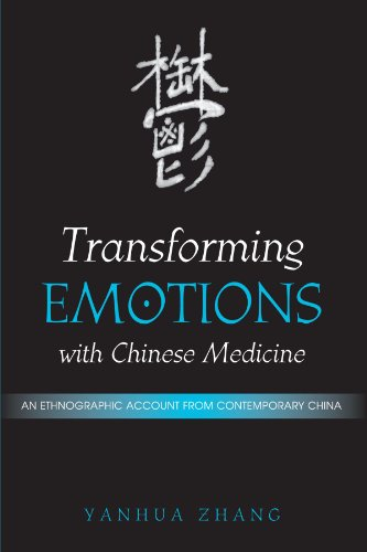 9780791470008: Transforming Emotions With Chinese Medicine: An Ethnographic Account from Contemporary China (Suny Series in Chinese Philosophy and Culture)