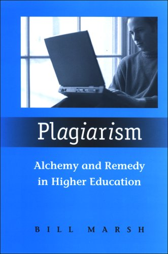 9780791470374: Plagiarism: Alchemy and Remedy in Higher Education