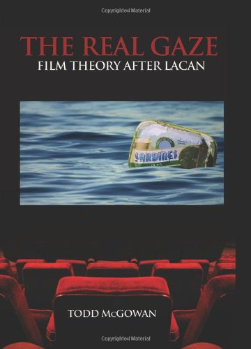9780791470398: The Real Gaze: Film Theory After Lacan (Suny Series in Psychoanalysis and Culture)