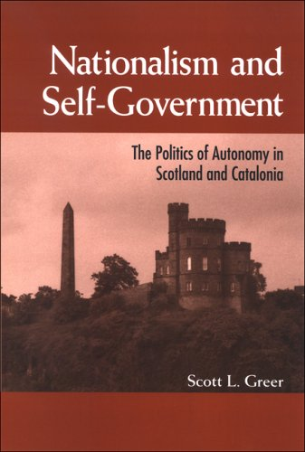 9780791470473: Nationalism and Self-Government: The Politics of Autonomy in Scotland and Catalonia (SUNY Series in National Identities)