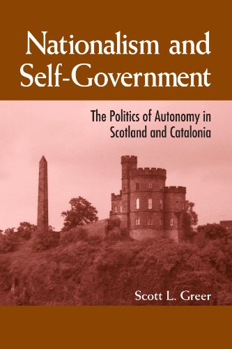 9780791470480: Nationalism and Self-Government: The Politics of Autonomy in Scotland and Catalonia (S U N Y Series in National Identities) (Suny Series, National Identities)