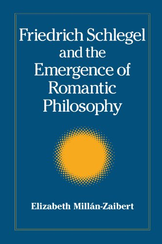 9780791470848: Friedrich Schlegel and the Emergence of Romantic Philosophy (S U N Y Series, Intersections: Philosophy and Critical Theory)
