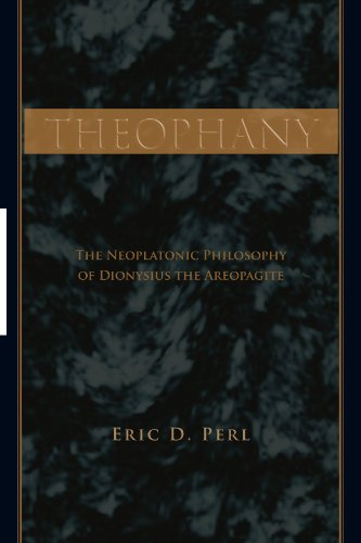 9780791471128: Theophany: The Neoplatonic Philosophy of Dionysius the Areopagite (Suny Series in Ancient Greek Philosophy)