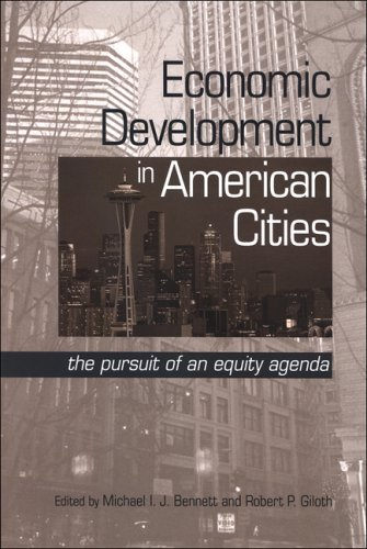 Economic Development in American Cities: The Pursuit of an Equity Agenda (SUNY Series in Urban ...