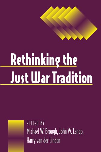 Rethinking the Just War Tradition (Suny Series,: Brough, Michael W.