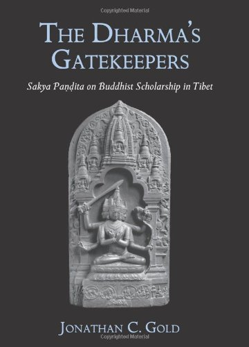 9780791471654: The Dharma's Gatekeepers: Sakya Pandita on Buddhist Scholarship in Tibet