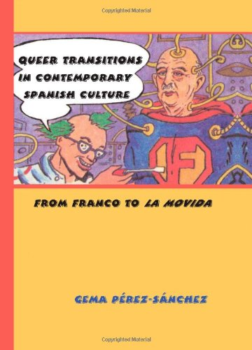 9780791471739: Queer Transitions in Contemporary Spanish Culture: From Franco to La Movida (SUNY Series in Latin American and Iberian Thought and Culture)