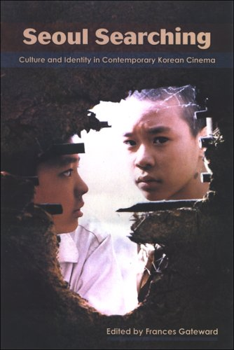 9780791472255: Seoul Searching: Culture and Identity in Contemporary Korean Cinema (SUNY series, Horizons of Cinema)
