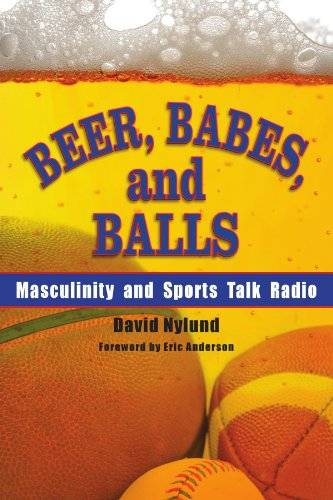 9780791472385: Beer, Babes, and Balls: Masculinity and Sports Talk Radio (S U N Y Series on Sport, Culture, and Social Relations) (Suny Series on Sport, Culture, and Social Relations (Paperback))