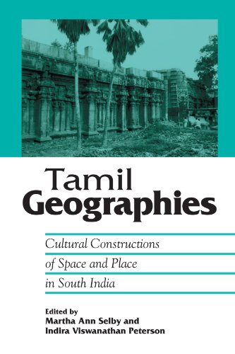 9780791472460: Tamil Geographies: Cultural Constructions of Space and Place in South India (Hindu Studies) (SUNY series in Hindu Studies)