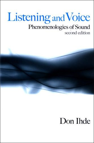 9780791472552: Listening and Voice: Phenomenologies of Sound