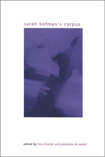 9780791472675: Sarah Kofman's Corpus (SUNY series in Gender Theory)