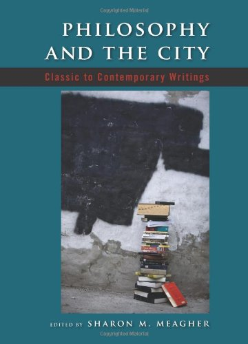 9780791473078: Philosophy and the City: Classic to Contemporary Writings