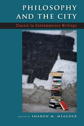 9780791473085: Philosophy and the City: Classic to Contemporary Writings