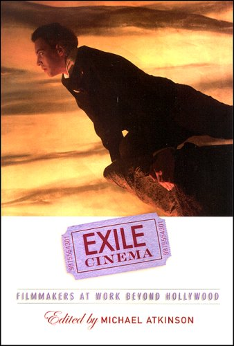 9780791473771: Exile Cinema: Filmmakers at Work beyond Hollywood (SUNY series, Horizons of Cinema)